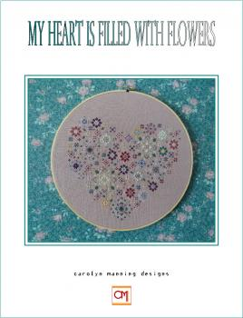 "Carolyn Manning Stickvorlage ""My Heart is filled with Flowers"""