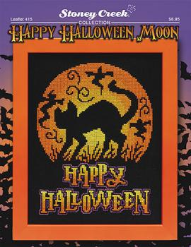 "Stoney Creek Stickvorlage Leaflet 415 "" Happy Halloween Moon """