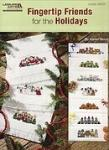 "Leisture Arts Leaflet "" Fingertips Friends for the Holidays """
